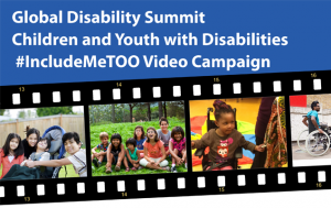 Global Disability Summit - #IncludeMeTOO Video Campaign